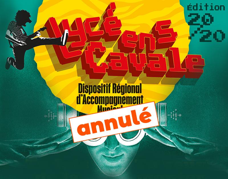 ANNULÉ /// Tremplin Lycéens en cavale 2020